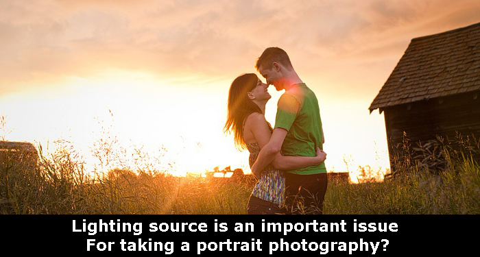 Lighting source is an important issue for taking a portrait photography