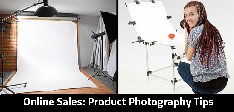 Online Sales: Product Photography Tips