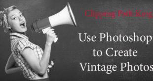 Photoshop to Create Vintage Photos